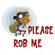 Please rob me